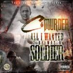 hustlehardforever - All I Wanted 2 Be Was A Soldier Master P Diss Cover Art