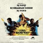 hustlemania - TheColi presents.. 3ThaHardWay Mixtape Cover Art
