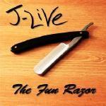 J-Live - The Fun Razor