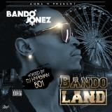 hypeman501 - BANDO LAND Cover Art