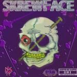 Da$H - SkrewFace [CHOPPED NOT SLOPPED] #STEVIEWORLD EDITION