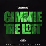 IAmCelowRoc - Gimmie The Loot (Prod. By Ace) Cover Art