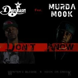 D.C Don Juan - Don't Know ft. Murda Mook Cover Art