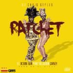 DJ Chris Styles - Ratchet