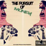 Ice House Shawti - The Pursuit of Money Cover Art