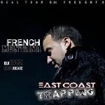 iLLmixtapes.com - French Montana - East Coast Trapping