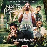 iLLmixtapes.com - Audio Molly 12 (Slaughter Gang Edition) Cover Art