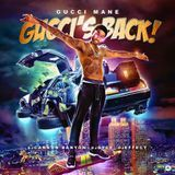 iLLmixtapes.com - Gucci's Back! Cover Art