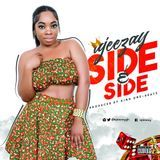 Insight Memo - Ajeezay - Side n Side(Prod.by King One-Beatz™) Cover Art