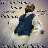 T-680 INTERSTATE PRODUCTIONS - He Ain't Gotta know Cover Art