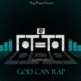 iRapChrist - God Can Rap Cover Art