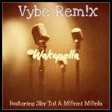 M@nni M@n!a - Wakapella Vybe Remix Cover Art