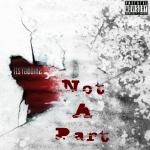 ItsYaBoiH2 - Not A Part Cover Art