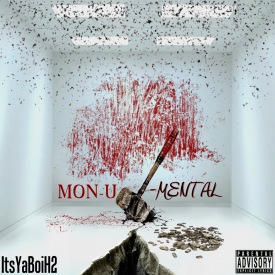 ItsYaBoiH2 - Mon-U-Mental Cover Art