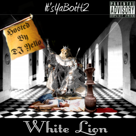 ItsYaBoiH2 - White Lion (Hosted By DJ Yello) Cover Art