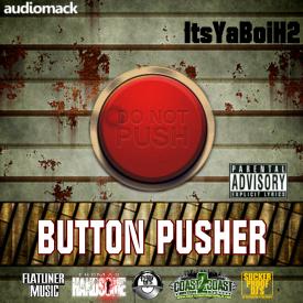 ItsYaBoiH2 - Button Pusher Cover Art
