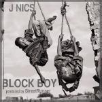 J NICS - Block Boy (Prod. By Street Runner) Cover Art