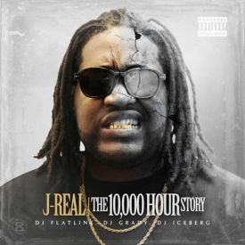 J-Real - The 10,000 Hour Story  Cover Art