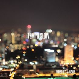 J. Rizzle - TEMPO SLOW (Mixed by J. Rizzle) Cover Art