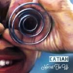 Katiah aka OKay - Next to Us