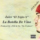 """Jairo """"El Triple-X"""" - La Botella De Vino Cover Art"""