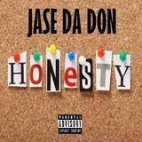 Jase Da Don - Honesty -***MTE EXCLUSIVE*** Cover Art