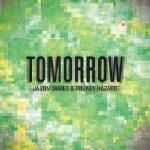 Jason James & Rodney Hazard - Tomorrow Cover Art