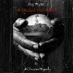 Jay Wyse - If I Ruled The World
