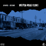 Jay Wyse x Dee Dave - Weston Road Flows