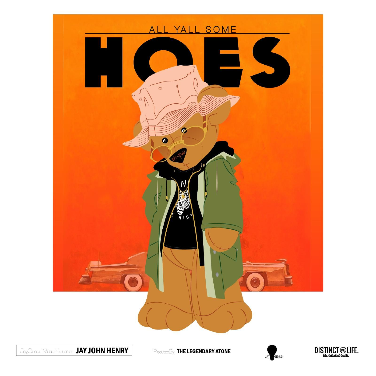 """... All Yall Some Hoes"""" - Download   Added by JAYGENIUS MUSIC   Audiomack"""