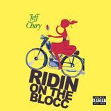 Jeff Chery - Riding on The Blocc Cover Art