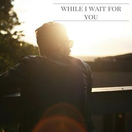 Jeffrey M. Perry - While I Wait For You Cover Art