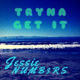 Jessienumb3rs - Tryna Get It Cover Art
