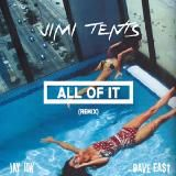 Jimi Tents - All Of It (Remix) Cover Art