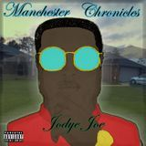 Jodye Joe - Manchester Chronicles Cover Art