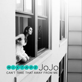 IAmJoJoPromo - Can't Take That Away From Me Cover Art