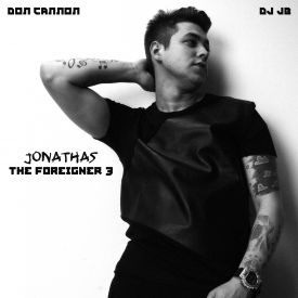 Jonathas - The Foreigner 3 Hosted by Don Cannon Cover Art