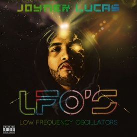 Joyner Lucas - LFO's (Low Frequency Oscillators) Cover Art