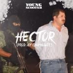 Young Scooter - Hector