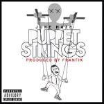 June Haze - Puppet Strings (Prod. by Frantik)