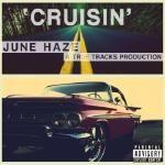 June Haze - Cruisin' (Prod. by True Tracks)