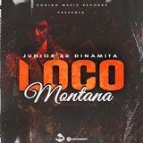Junior 30 Dinamita - Loco Montana Cover Art