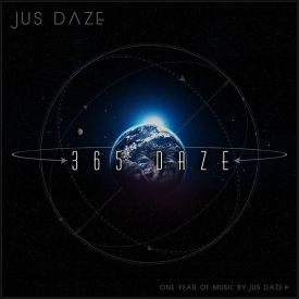 Jus Daze - 365 Daze (One Year of Music by Jus Daze) Cover Art