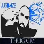 Jus Daze - Thug Cry Cover Art