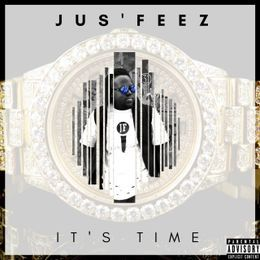 Jus'Feez - It's Time Cover Art
