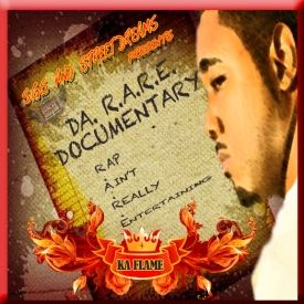 Ka-Flame - Da Rare Documentary... Cover Art