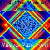 Kamal T - Mumbai Trap Music City (MTMC) - Vol. 3 (Indian Trap Remix) Cover Art