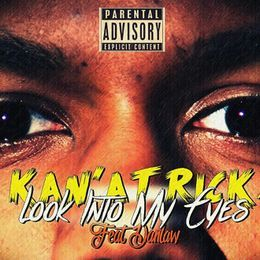 Kan'aTrickX - Look into my eyes Cover Art