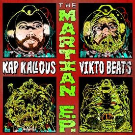 Kap Kallous - The Martian EP (Kap Kallous & Vikto Beats) Cover Art
