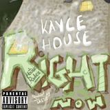 Kayce House - Right Now Cover Art